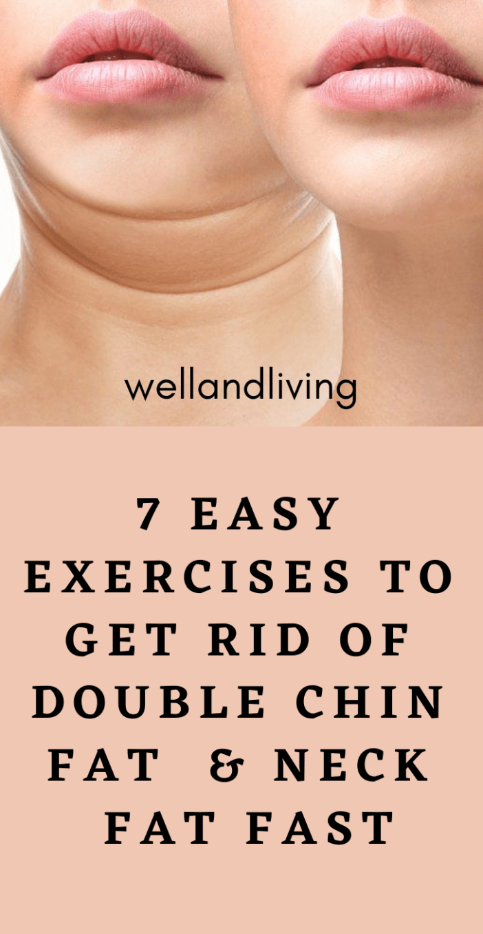 7 Easy Exercises to Get Rid Of Double Chin Fat and Neck Fat Fast