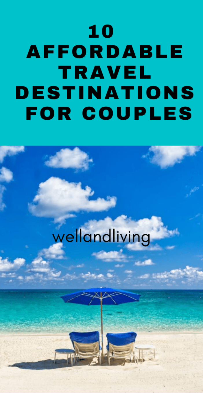 10 Best Affordable Travel Destinations for Couples