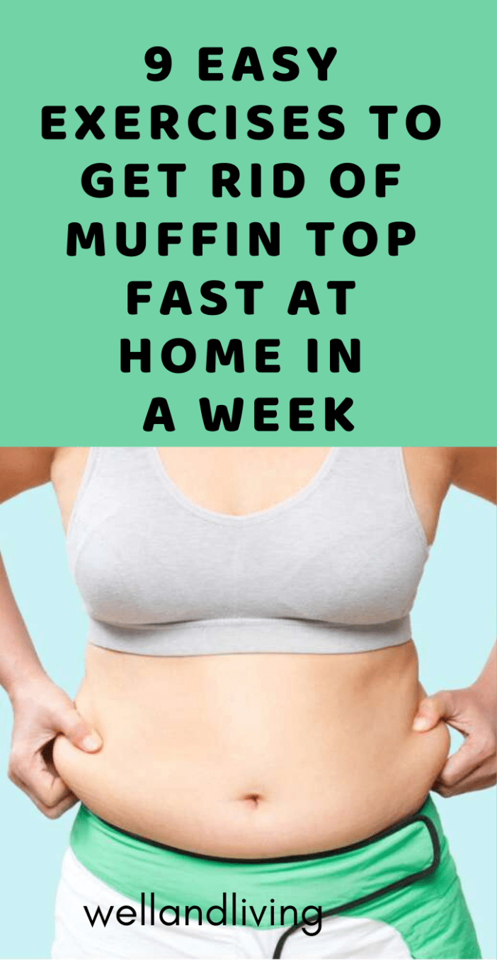 9 Exercises to Get Rid Of Muffin Top Fast At Home in a Week