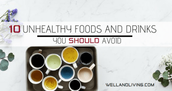 10 Unhealthy Foods and Drinks You Should Avoid