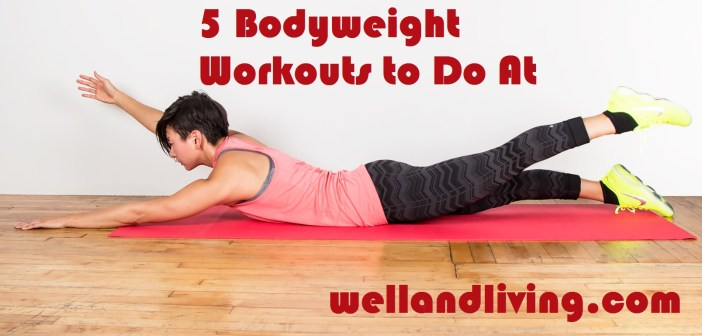 5 Bodyweight Workouts to Do At Home