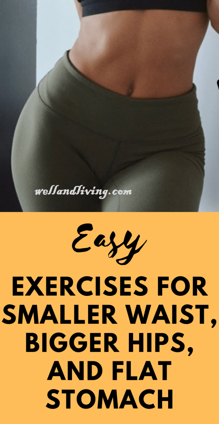 9 Best Exercises for Smaller Waist, Bigger Hips, and Flat Stomach