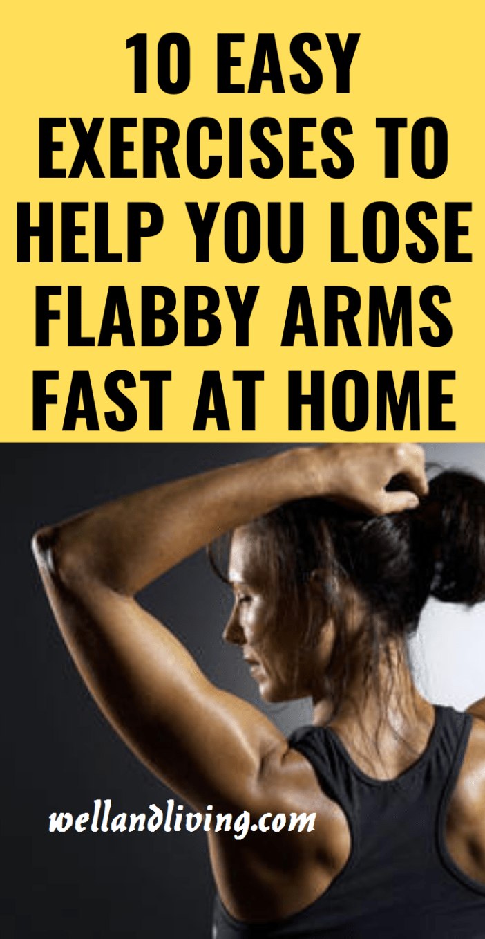 10 Best Home Exercises to Get Rid Of Flabby Arms Fast At Home