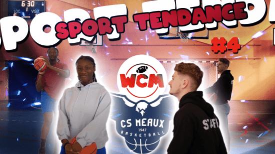 sport tendance episode 4 maimouna et le cs meaux basketball seine et marne
