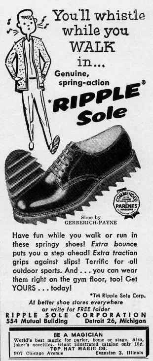 "Vintage advert for footwear with a ripple sole, ""You'll whistle while you walk!"""