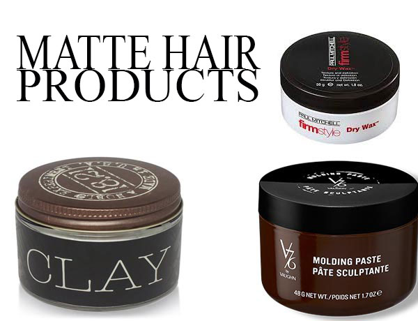 Best Matte Hair Products For Men Well Groomed Fellow