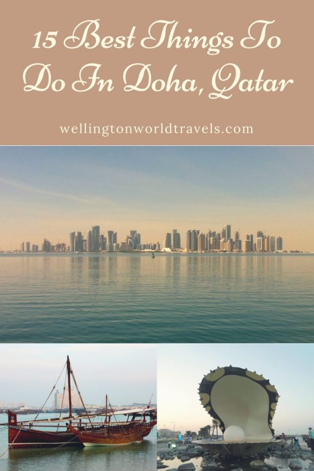 Best Things to do in Qatar - Wellington World Travels | Things to do and places to visit in Qatar | travel bucket list ideas #travelguide #traveldestinations