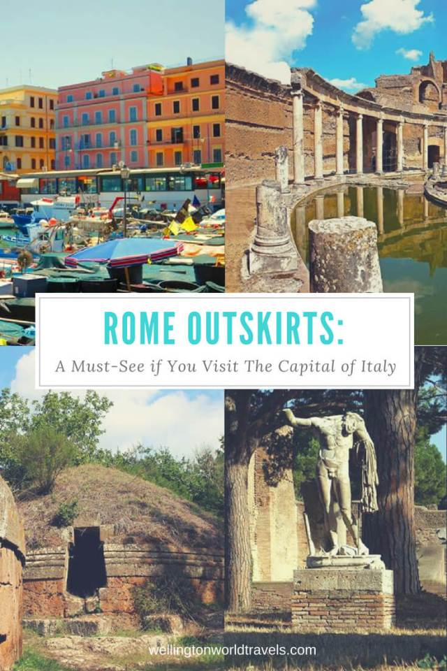 Rome Outskirts: A Must-See if You Visit The Capital of Italy - Wellington World Travels   Travel guide   Travel destination   travel bucket list ideas