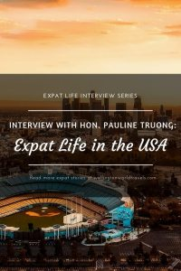 Interview with Hon. Pauline Truong: Expat Life in The USA