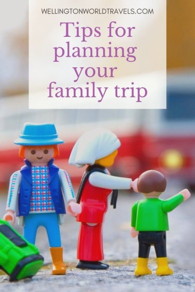 10 Tips for Planning your Family Trip - Wellington World Travels | family vacation planning | family travel planning | family trip planning | family holiday planning | family travel tips #familytravel #travelwithkids