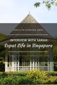 Interview with Sarah: Expat Life in Singapore