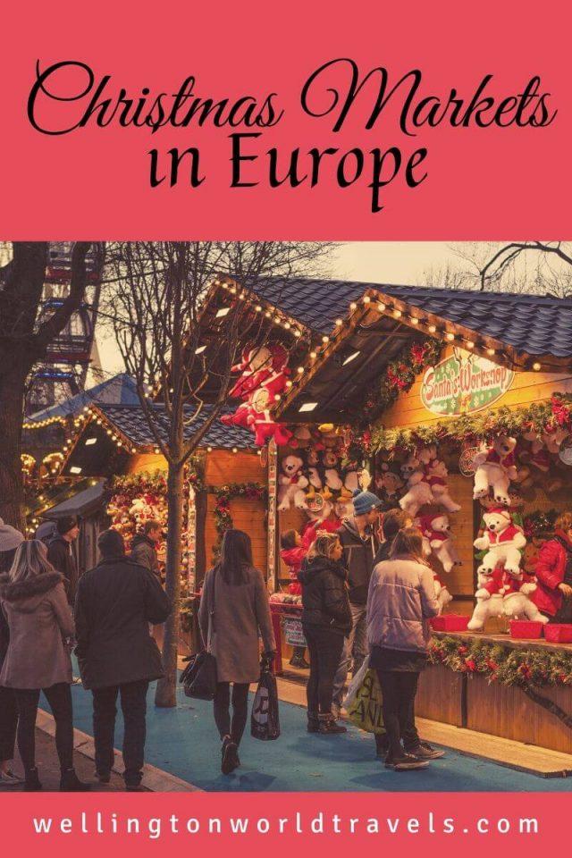 Best Christmas Markets in Europe - Wellington World Travels
