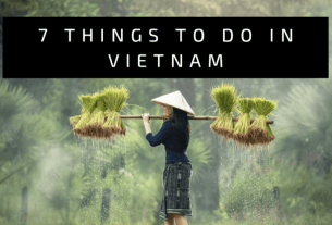 Things to do in Vietnam - Wellington World Travels