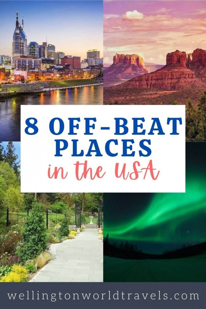 8 Off-Beat Places in the USA - Wellington World Travels