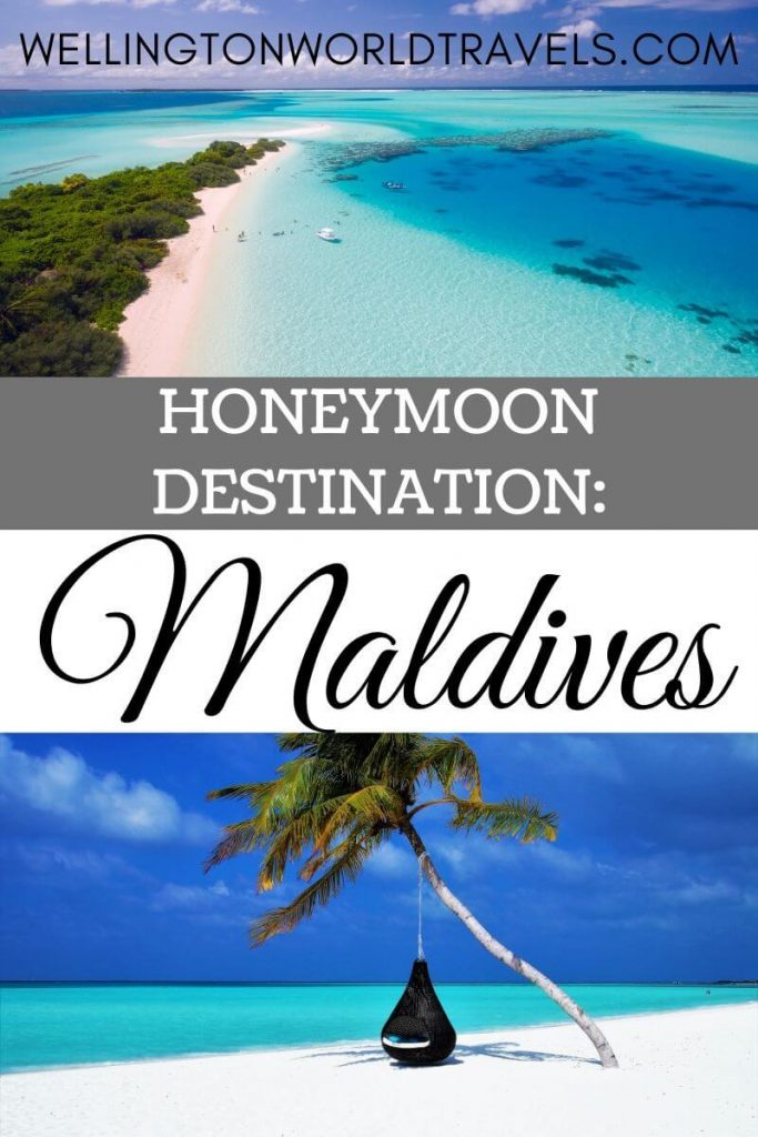 10 Reasons Why The Maldives is A Popular Honeymoon Destinations - Wellington World Travels