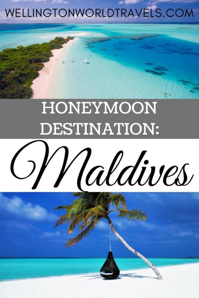 10 Reasons Why The Maldives is A Popular Honeymoon Destinations - Wellington World Travels