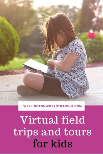 Virtual field trips and tours for kids - Wellington World Travels