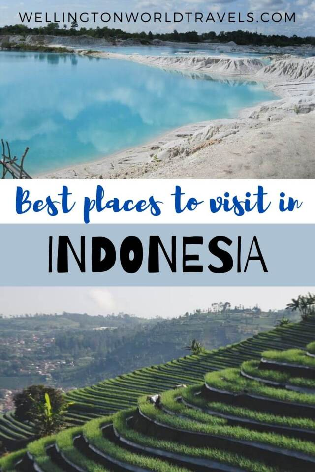 Best Places to Visit in Indonesia - Wellington World Travels