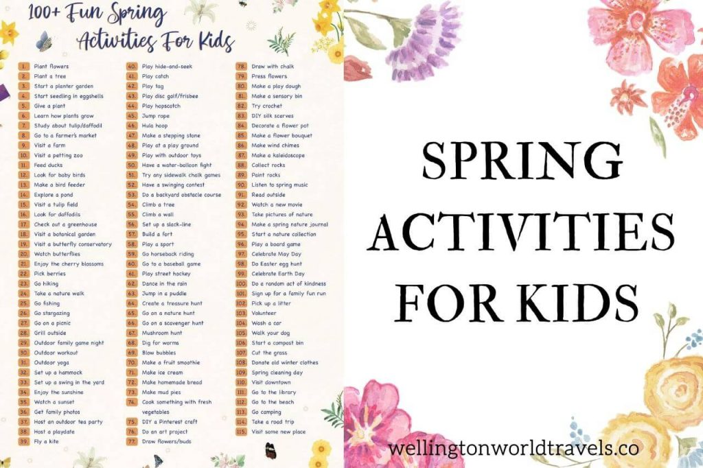 100+ Fun Spring Activities For Kids - Wellington World Travels