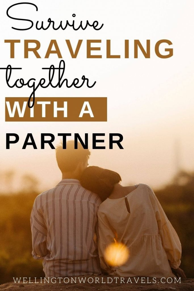Wonderful Tips to Survive Traveling Together With a Partner