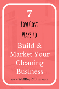 Growing Your Cleaning Business with Low-No Budget