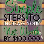 4 simple steps to increate your net worth by 100,000 pinterest pin