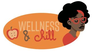 Wellness and Chill