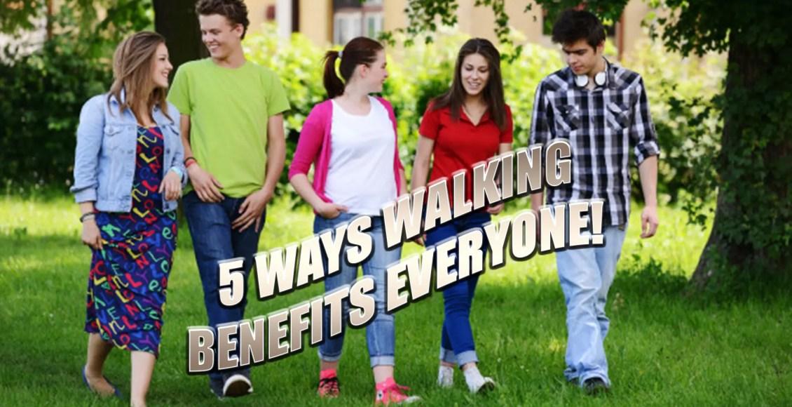 5 benefits walking el paso tx.