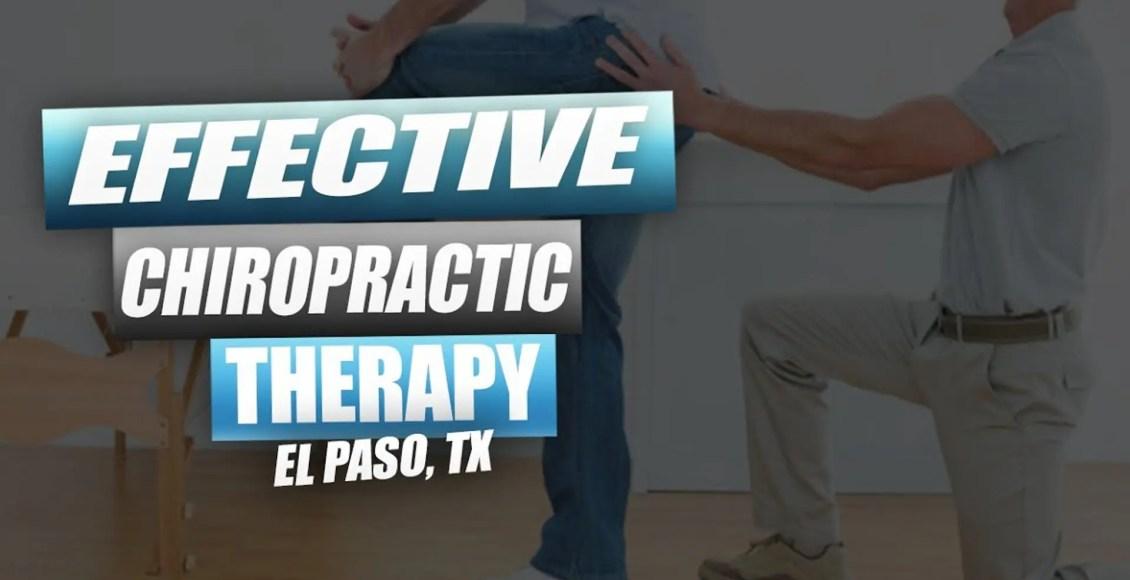effective chiropractic therapy el paso tx.