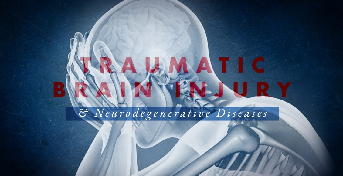 Traumatic Brain Injury and Neurodegenerative Diseases Part 1 | El Paso, TX Chiropractor