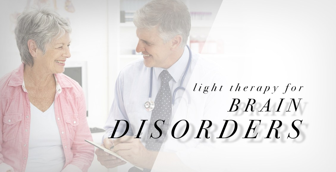 Light Therapy for Brain Disorders | El Paso, TX Chiropractor