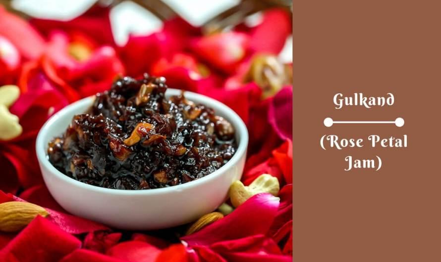 Gulkand An Ayurvedic Tonic, Antioxidant, Rejuvenator