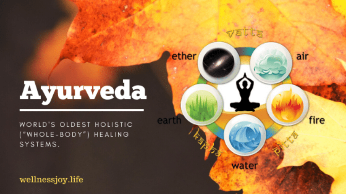 Ayurveda- World's Oldest Holistic Healing Systems