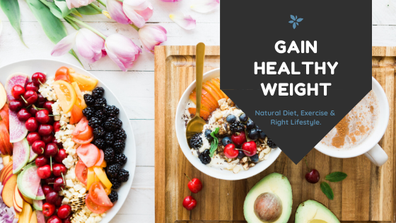 Gain Healthy Weight Naturally