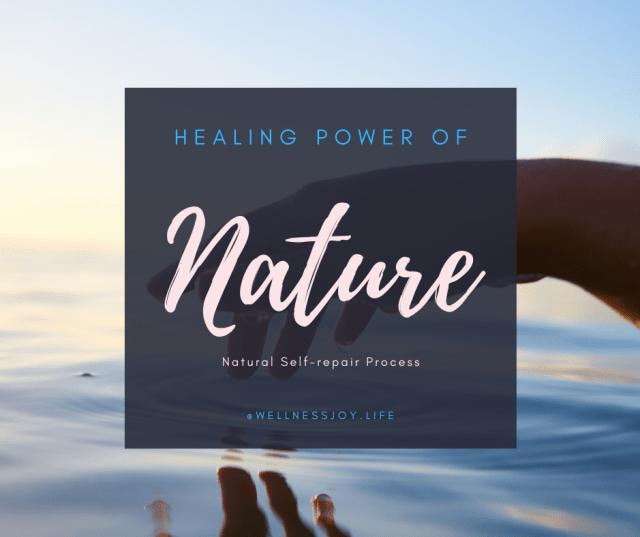 Healing Power of Nature