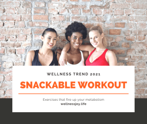 Snackable Workout