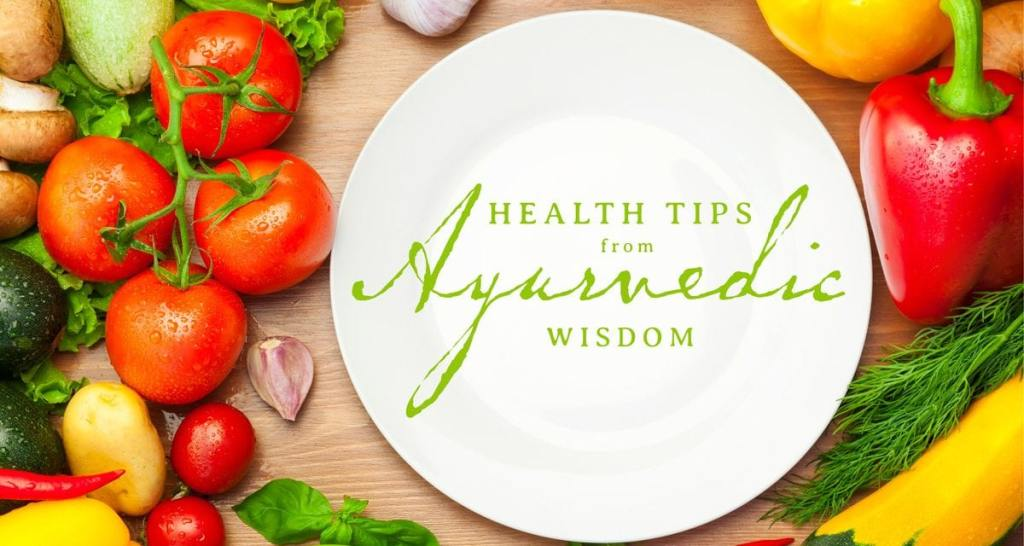 Health Tips from Ayurveda Wisdom