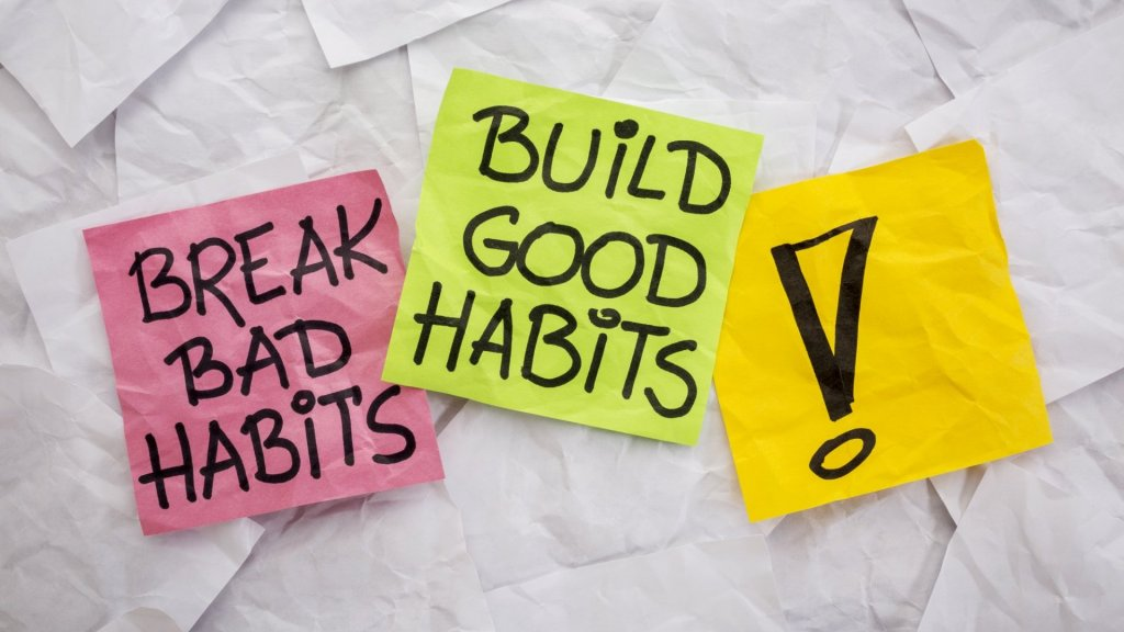 7 Unexpected Ways to Break Bad Habits and Create Good Habits--And Actually Keep Them