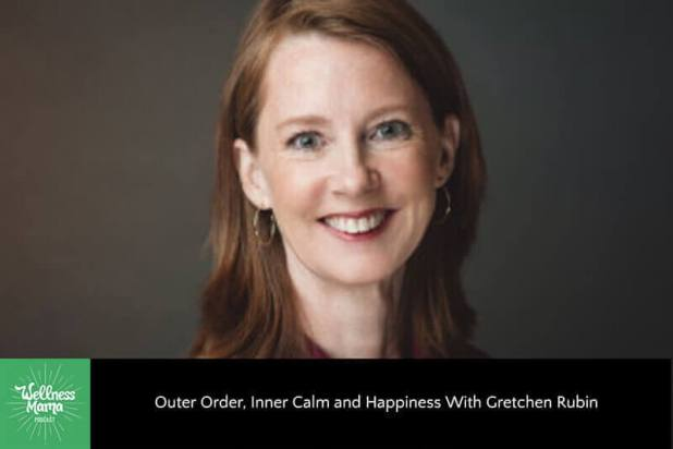 Outer Order, Inner Calm and Happiness with Gretchen Rubin