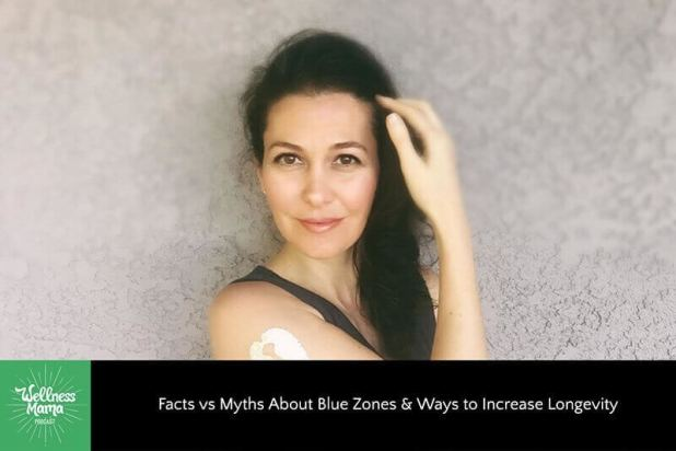 Facts vs Myths about Blue Zones & Ways to Increase Longevity