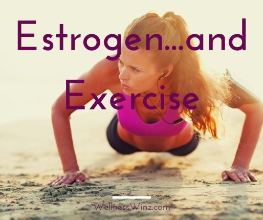 Estrogen and Exercise