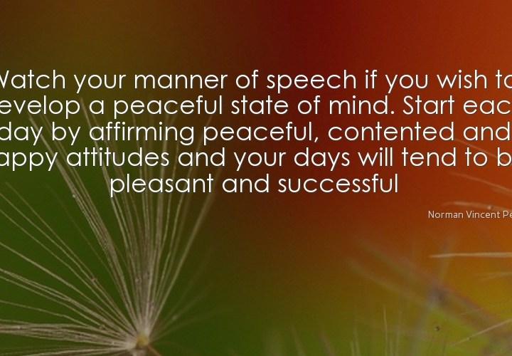 Watch you manner of speech