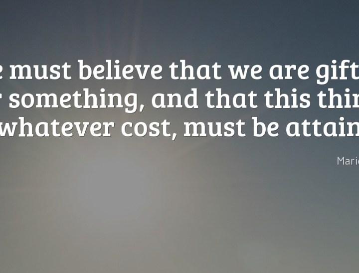 We must believe
