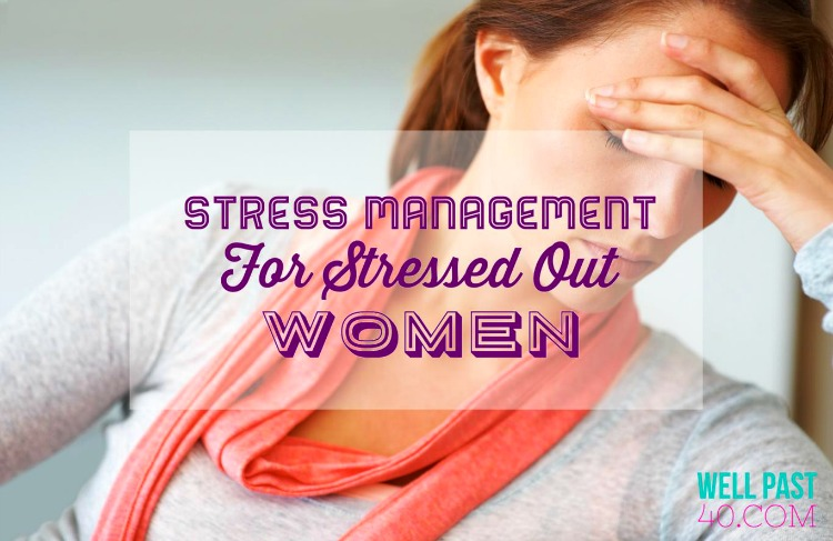 when a woman is stressed out
