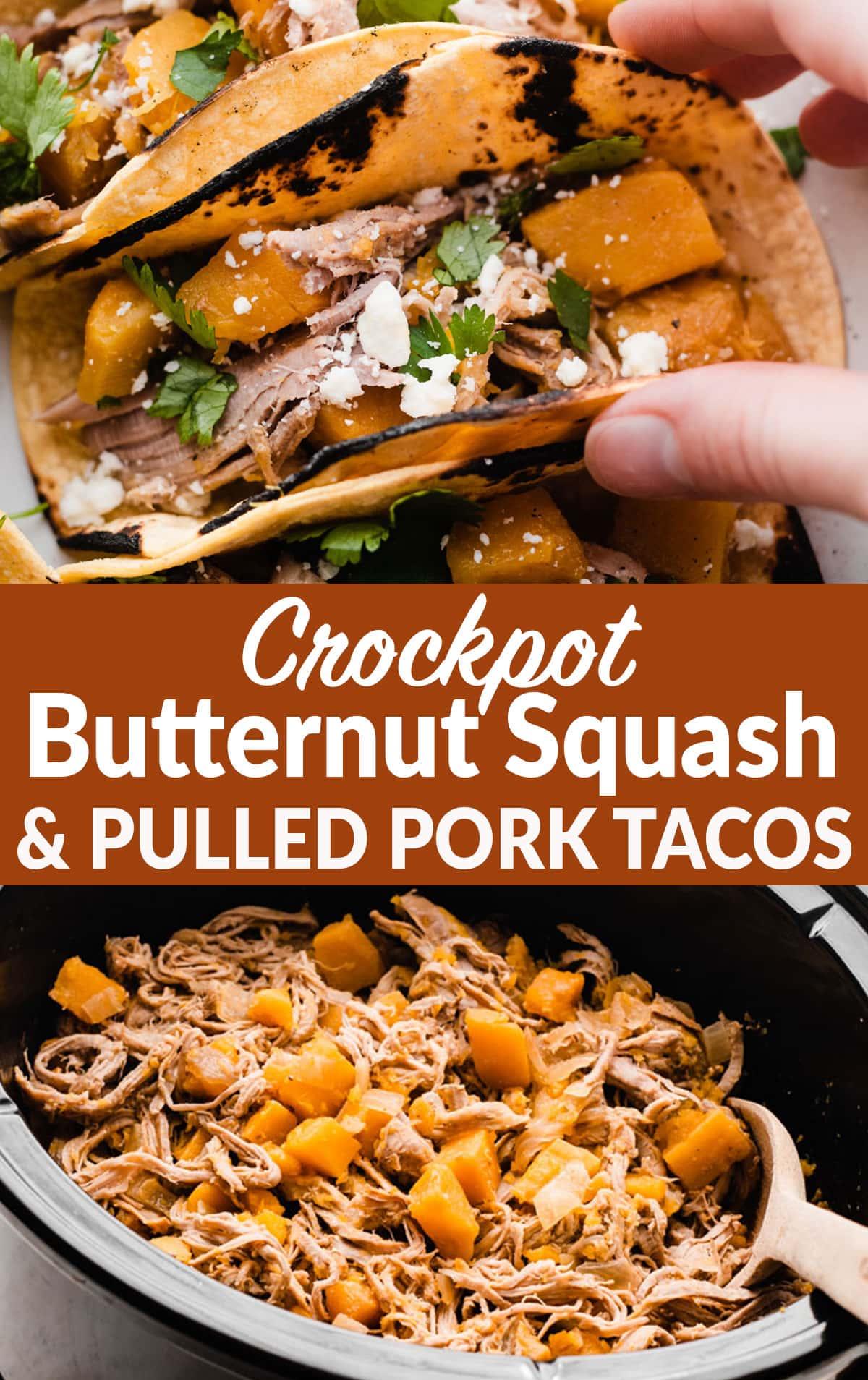 Slow Cooker Butternut Squash Pulled Pork Tacos
