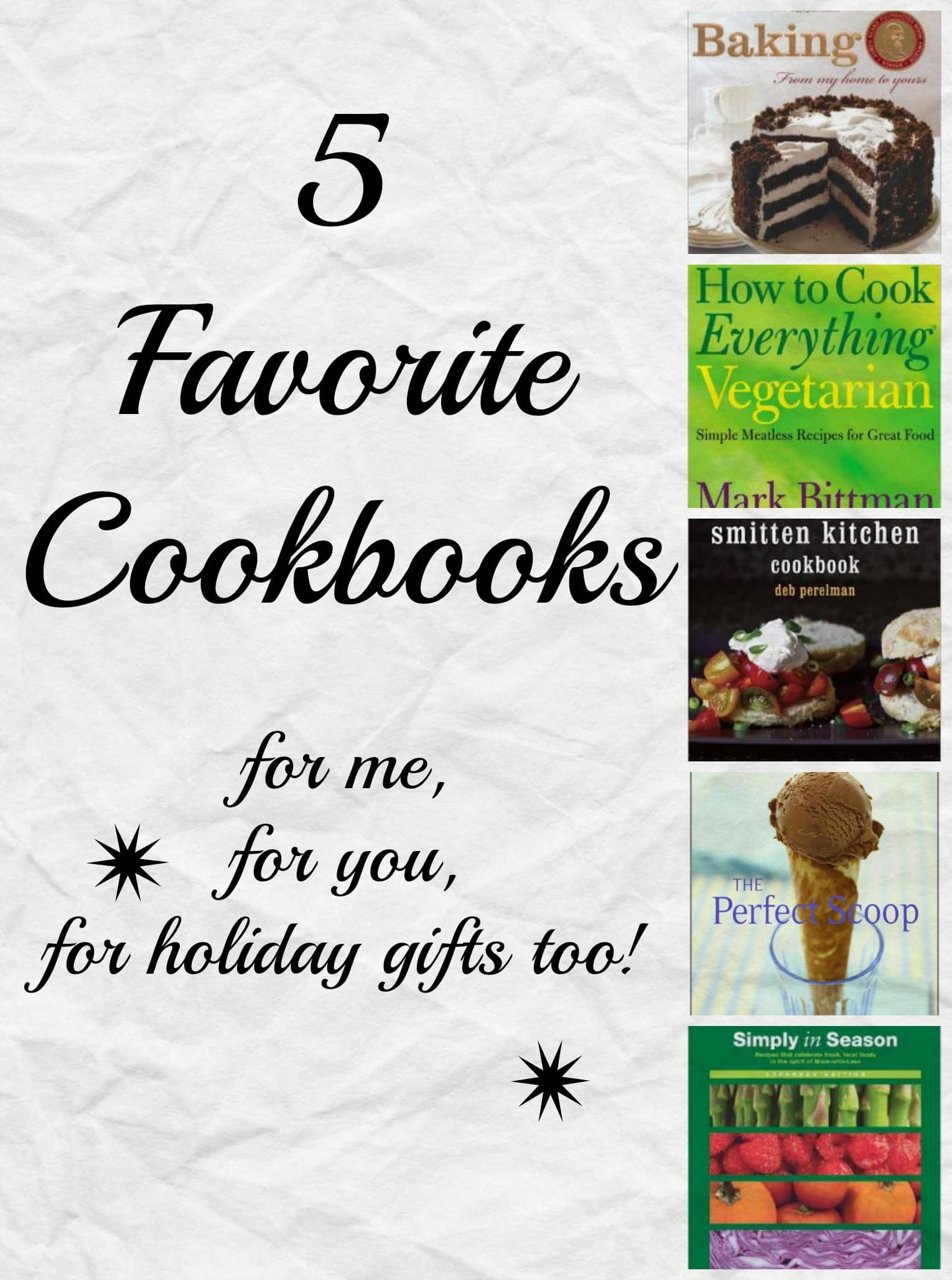 5 Favorite Cookbooks to own and for holiday gifts