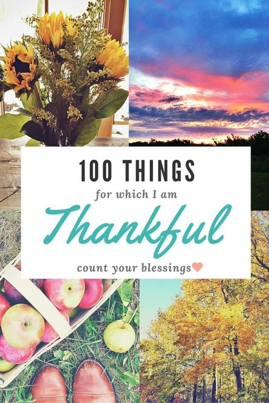 A list of 100 things to be Thankful for. This will put a smile on your face and make you want to write your own list, especially at Thanksgiving!