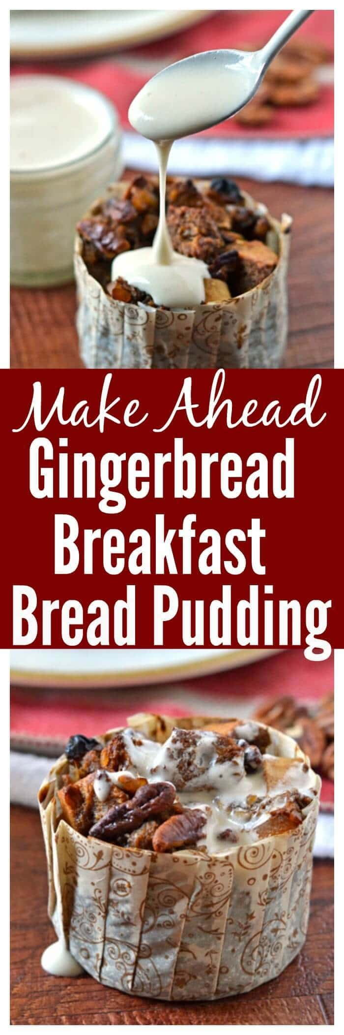 Make Ahead Gingerbread Breakfast Bread Pudding