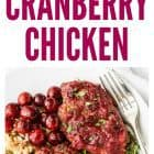 One Pan Cranberry Chicken image collage