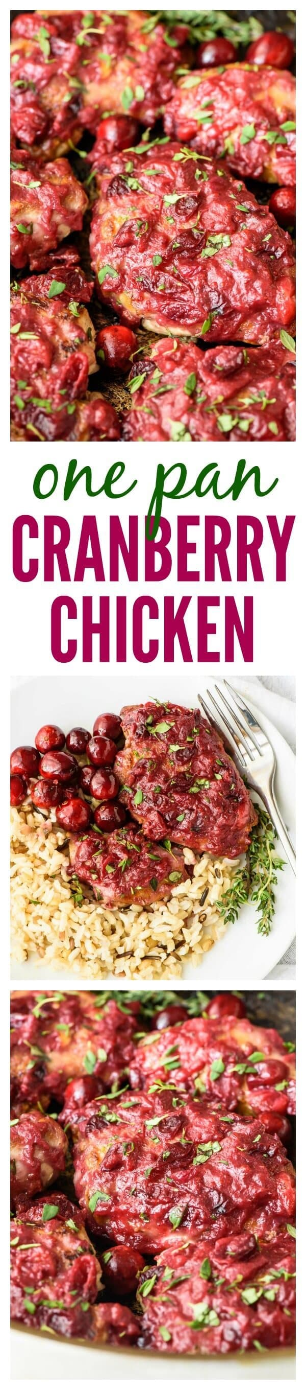 One Pan Cranberry Chicken. Juicy chicken with a sticky cranberry glaze. Ready in only 30 minutes!